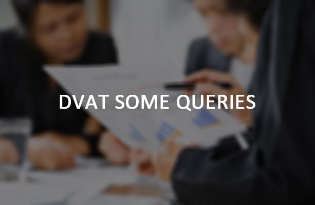 DVAT Some Queries