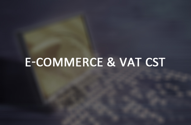 E Commerce & VAT CST