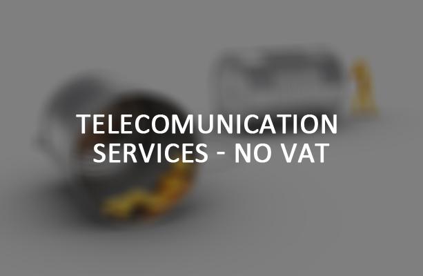Telecomunication Services No VAT